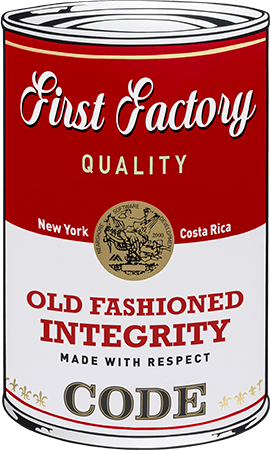 "First Factory soup can illustration that reads, ""Old Fashioned Integrity Made With Respect"""